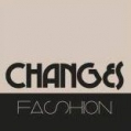 Changes Fashion
